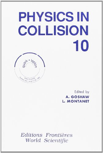 Physics in Collision 10, the Tenth Annual Physics in Collision Conference, Durham NC.: Goshaw, A. ...