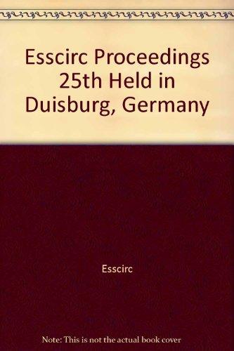 9782863322468: Esscirc Proceedings 25th Held in Duisburg, Germany