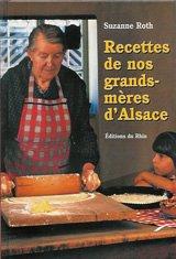 9782863390146: Les recettes de nos grand-mères d'Alsace