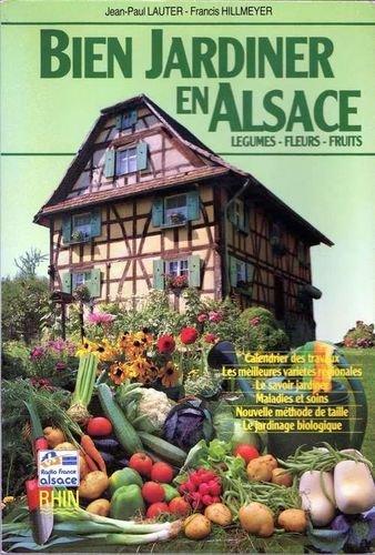 9782863390290: Bien jardiner en Alsace