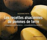9782863390818: Les recettes alsaciennes de pommes de terre : s'grumbeerebuech : s'hardapfelbuech