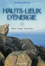 9782863390832: Hauts -lieux d'energie (French Edition)