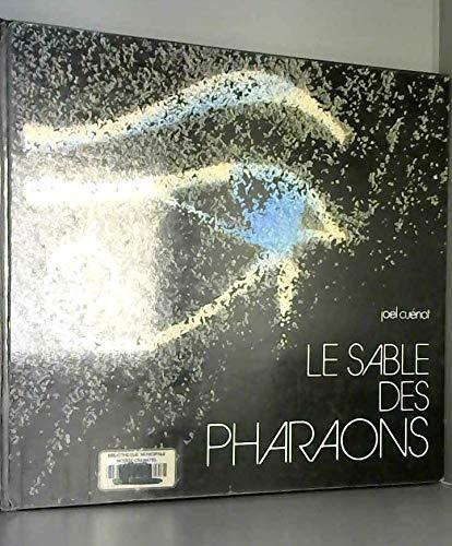 9782863480137: Le Sable des pharaons (Les Sentiers imaginaires)