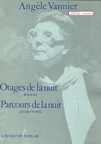 9782863520017: Otages de la nuit: Essai. Parcours de la nuit : poèmes (Collection des cahiers bleus) (French Edition)