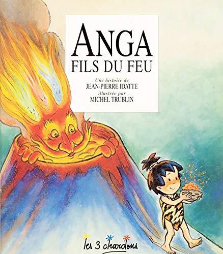 9782863580448: Anga fils du feu (Un livre 3 chardons)