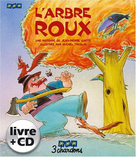 9782863580981: L'arbre Roux (le Livre et son CD)