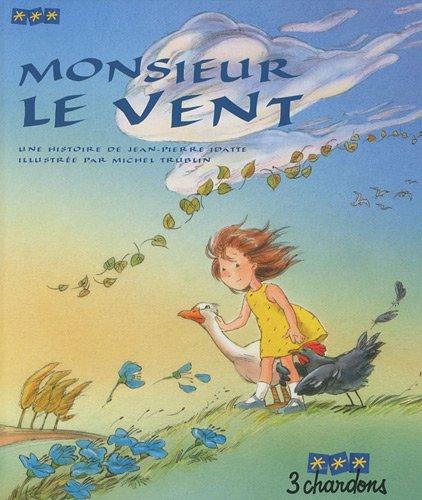 Monsieur le Vent avec 1 CD Audio: Idatte Jean Pierre