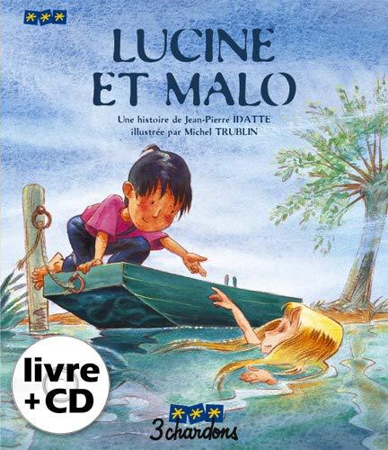 Lucine et Malo (le Livre et son: Idatte, Jean-Pierre