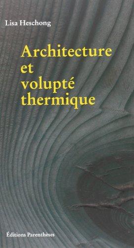 9782863640104: architecture et volupté thermique