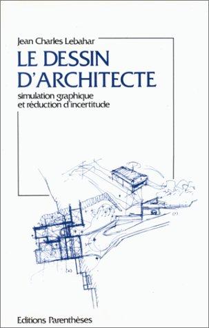 9782863640227: Le dessin d'architecte