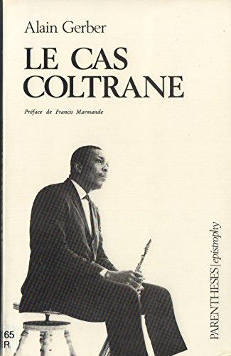 9782863640296: Le cas Coltrane (Epistrophy) (French Edition)