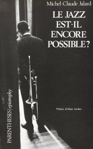 9782863640357: Le jazz est-il encore possible? (Epistrophy) (French Edition)