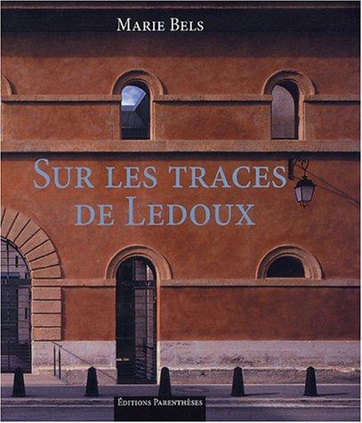 Sur les traces de Ledoux: Bels, Marie