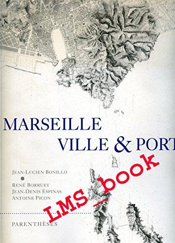 9782863640906: MARSEILLE VILLE ET PORT