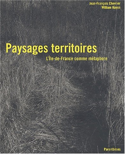 9782863641132: Paysages territoires. L'Ile-de-France comme m�taphore