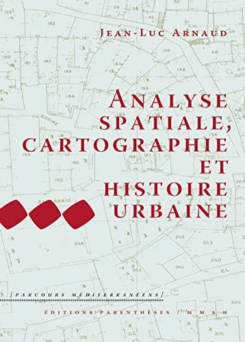 9782863641545: Analyse spatiale, cartographie et histoire urbaine