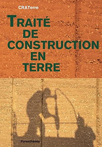 9782863641613: Traite de construction en terre