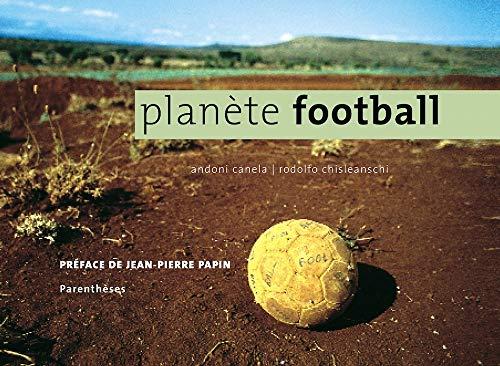 9782863641651: Planète football