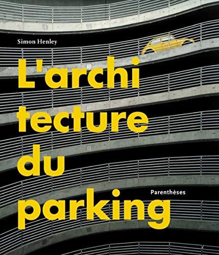 9782863641835: L'architecture du parking