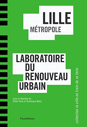 Lille mà tropole (French Edition): Mons Dominique, Collectif