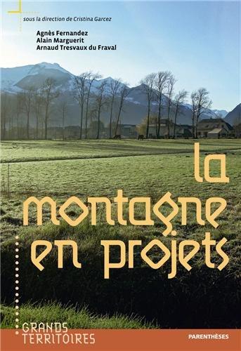 Montagne en projets (La): Collectif