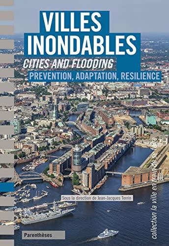 Villes inondables [edition bilingue]: Terrin, Jean-Jacques