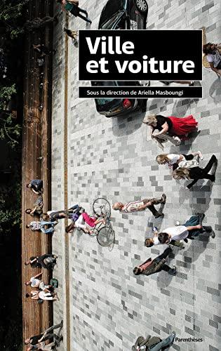 9782863642399: Ville et voiture (French Edition)