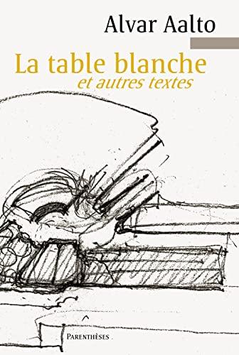 9782863642689: La table blanche et autres textes