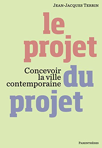9782863642894: Le projet du projet (French Edition)