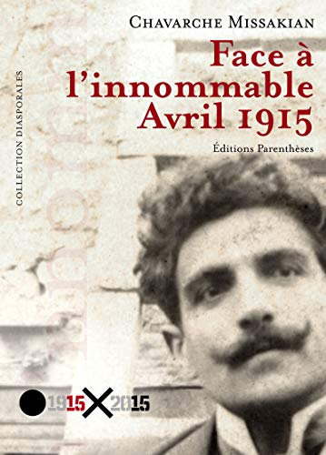 9782863642993: Face à l'innommable : avril 1915