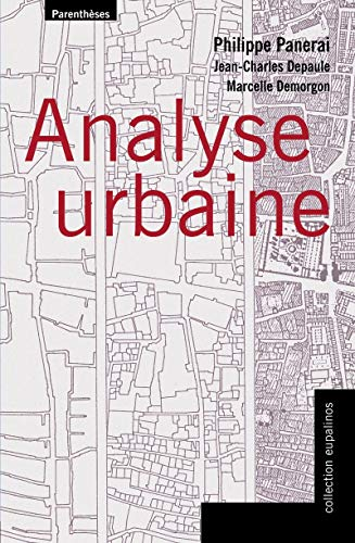 9782863646038: Analyse urbaine (Collection Eupalinos) (French Edition)