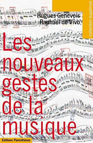 9782863646168: Les nouveaux gestes de la musique