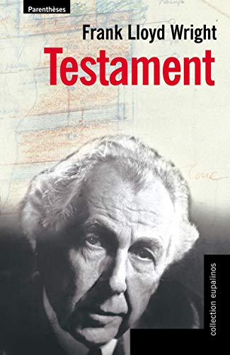Testament (286364629X) by Frank Lloyd Wright