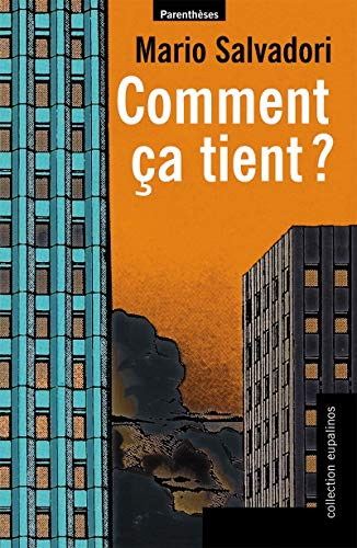Comment ça tient ? (French Edition) (9782863646366) by Mario Salvadori