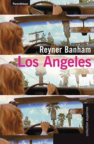Los Angeles: Banham, Reyner