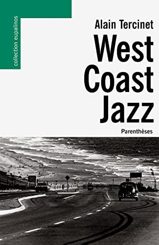 West Coast Jazz [nouvelle édition]: Tercinet, Alain