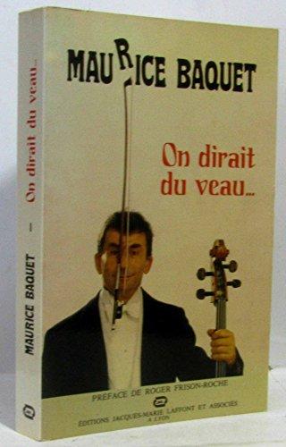 9782863680049: On dirait du veau (Variations) (French Edition)