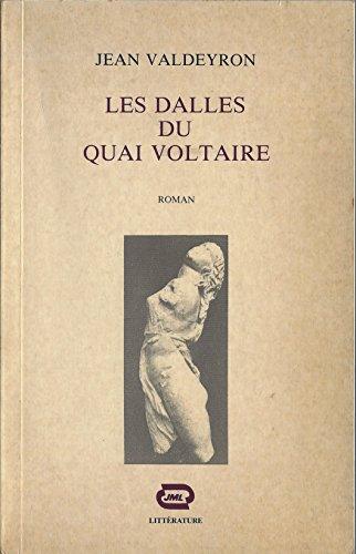 9782863680407: Les dalles du quai Voltaire: Roman (Litterature) (French Edition)