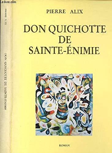 Don Quichotte de Sainte-Enimie: Pierre Alix