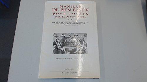 9782863710258: Maniere de bien bastir: Pour toutes sortes de personnes (Collection Art et architecture) (French Edition)