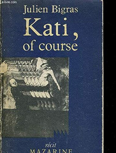 9782863740385: Kati, of course (Récit Mazarine)