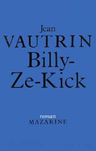 9782863740422: Billy-ze-kick (Roman Mazarine) (French Edition)