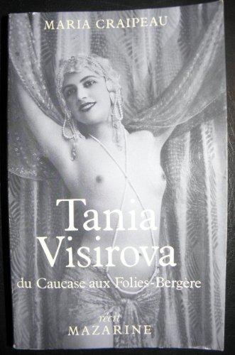 9782863740477: Tania Visirova : Du Caucase aux Folies-Bergère