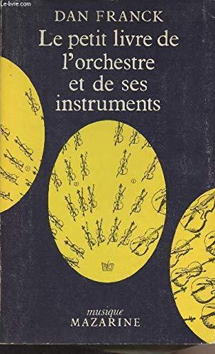 9782863740712: Le petit livre de l'orchestre et de ses instruments (Musique) (French Edition)