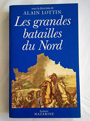 9782863741313: Les Grandes batailles du Nord de la France