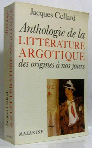 9782863742112: Anthologie de la litt�rature argotique des origines � nos jours