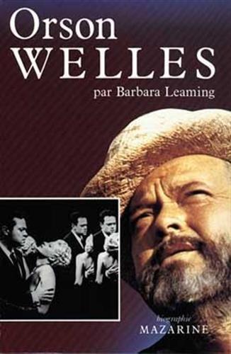 Orson Welles: Leaming, Barbara