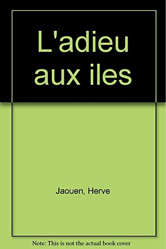 9782863742297: L'adieu aux iles
