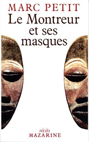 Le montreur et ses masques (Recits Mazarine) (French Edition): Petit, Marc
