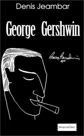 9782863742969: George Gershwin (French Edition)